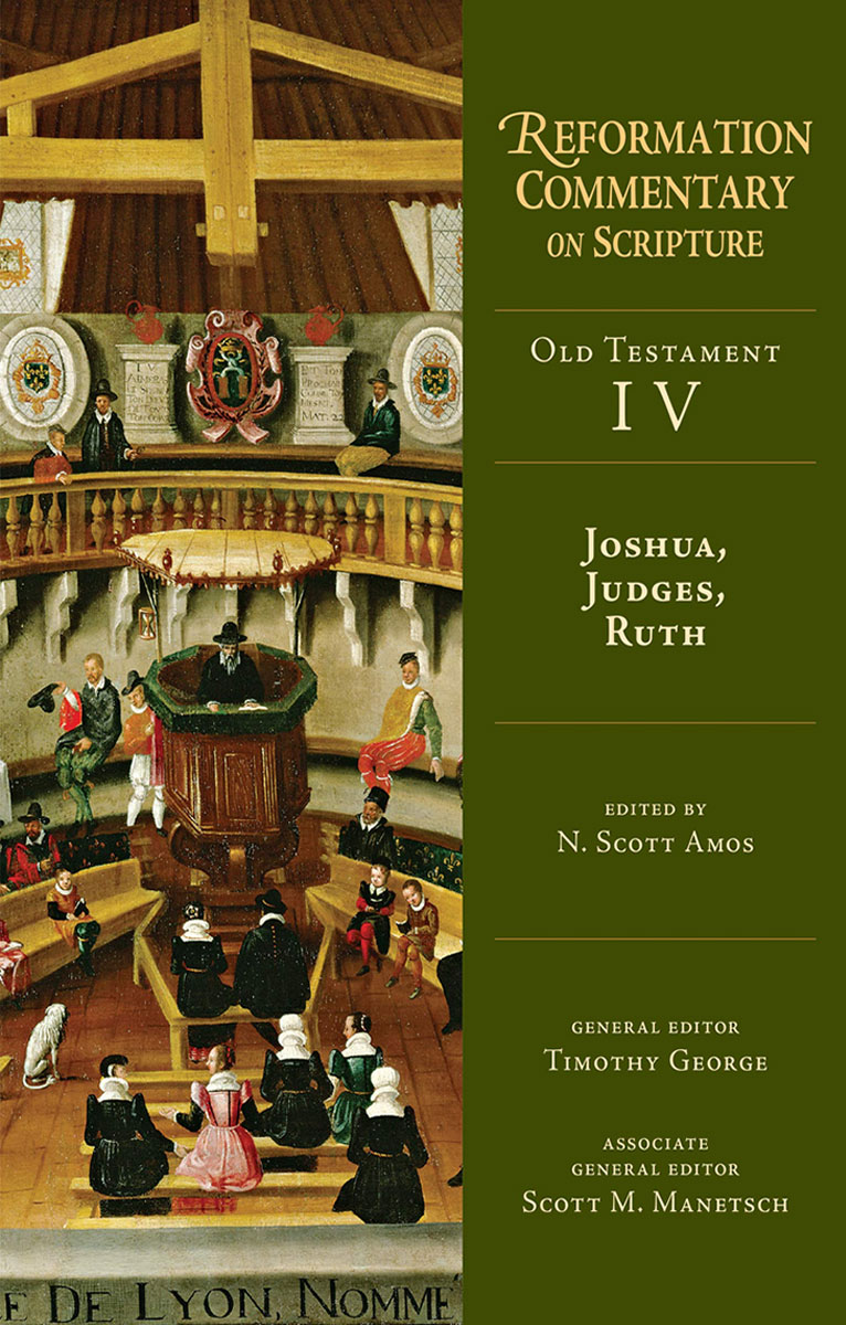 Contributor - Joshua, Judges, Ruth (Reformation Commentary on Scripture)